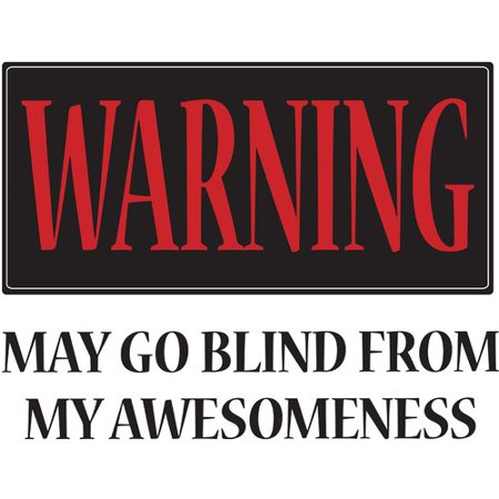 - WallPops! 2 Piece Warning: May Go Blind Quote Wall Decal Set