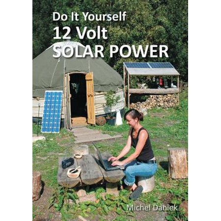 Do It Yourself 12 Volt Solar Power, 2nd Edition - Photo Booth Do It Yourself