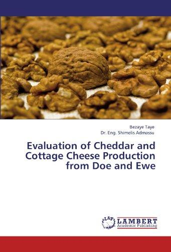 Evaluation of Cheddar and Cottage Cheese Production from Doe and Ewe by