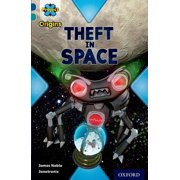 Project X Origins : Dark Blue Book Band, Oxford Level 16: Space: Theft in Space