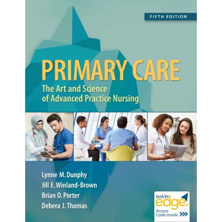 Primary Care (Primary Care : Art and Science of Advanced Practice Nursing - An Interprofessional)