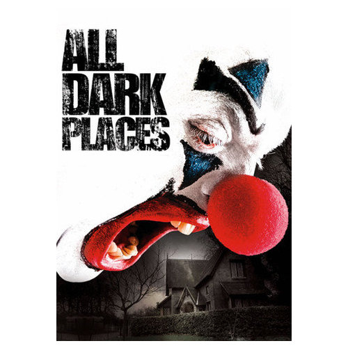 All Dark Places (2012)