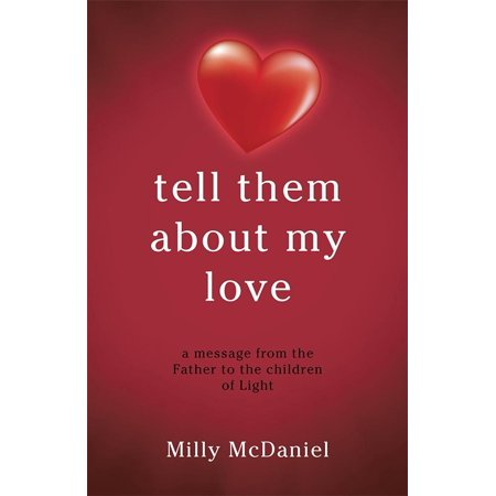 Tell Them About My Love - eBook