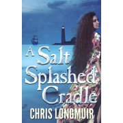 A Salt Splashed Cradle - eBook
