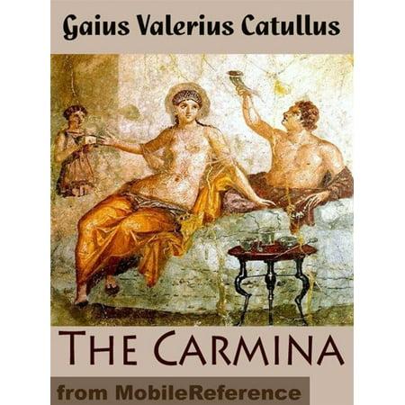 The Carmina Of Caius Valerius Catullus (Mobi Classics) - eBook