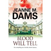Dorothy Martin Mystery: Blood Will Tell: A Cozy Mystery Set in Cambridge, England (Hardcover)