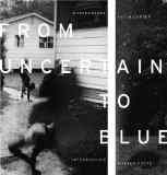 From Uncertain to Blue