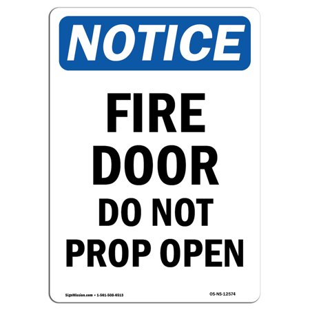 Osha Notice Sign Fire Door Do Not Prop Open Choose