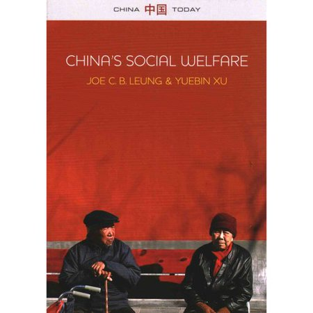 Chinas Social Welare  The Third Turning Point