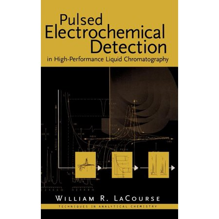 Techniques in Analytical Chemistry: Pulsed Electrochemical Detection in High-Performance Liquid Chromatography