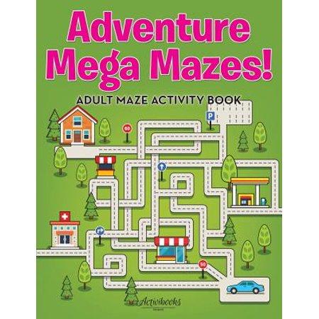 Adventure Mega Mazes! Adult Maze Activity Book