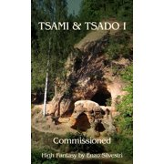 Tsami & Tsado I : Commissioned