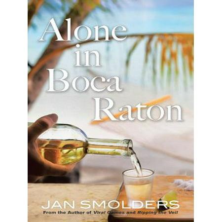 Alone in Boca Raton - eBook