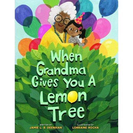 When Grandma Gives You a Lemon Tree (Best Lemon Tree To Grow In Florida)