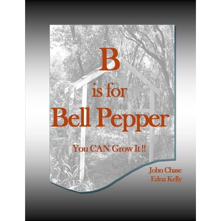 Grilled Bell Peppers (B is for Bell Pepper - eBook )