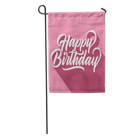 LADDKE Text Happy Birthday Hand Lettering Long Shadow on Retro Pink Garden Flag Decorative Flag House Banner 12x18 - Retro Happy Birthday