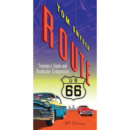 Route 66 traveler's guide and roadside companion - paperback: