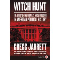 Witch Hunt: The Story of the Greatest Mass Delusion in American Political History (Paperback)(Large Print)