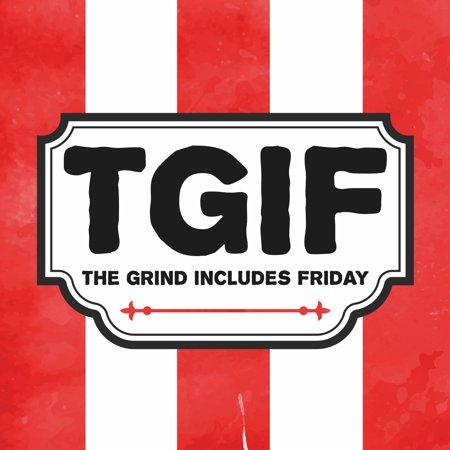 Aluminum Tgif The Grind Includes Friday Funny Quote Square Sign, 12x12 (Tgif Halloween Quotes)