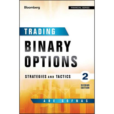 Binary options strategies and tactics