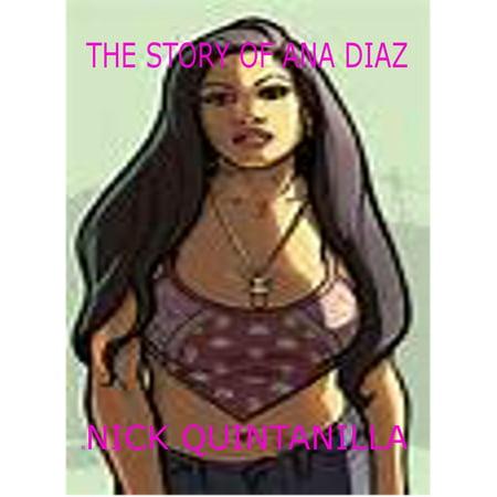 The Story of Ana Diaz - eBook - Nick Diaz Halloween