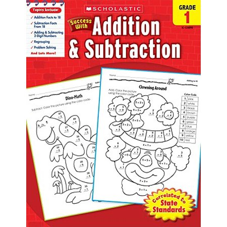 Scholastic Success with Addition & Subtraction, Grade