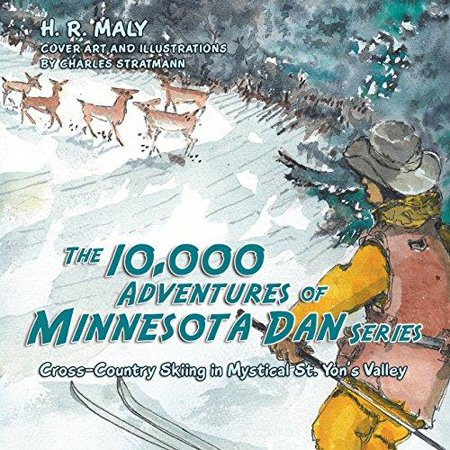 The 10,000 Adventures of Minnesota Dan Series: Cross-Country Skiing in Mystical St. Yon's Valley