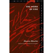 The Work of Fire