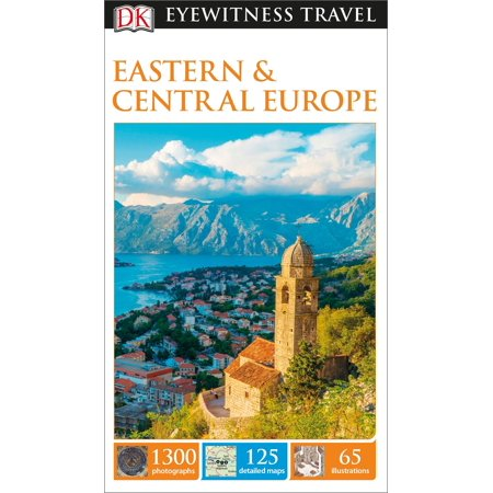 DK Eyewitness Travel Guide: Eastern and Central Europe -