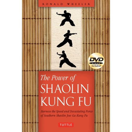 The Power of Shaolin Kung Fu : Harness the Speed and Devastating Force of Southern Shaolin Jow Ga Kung Fu [DVD