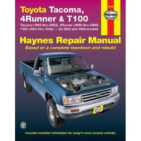 Haynes Toyota Tacoma 4 Runner & T100 Automotive Repair Manual