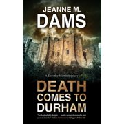 Dorothy Martin Mystery: Death Comes to Durham (Hardcover)