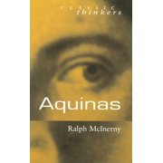 Classic Thinkers (Hardcover): Aquinas (Hardcover)