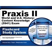 Praxis II World and U.S. History: Content Knowledge (0941) Exam Flashcard Study System: Praxis II Test Practice Questions & Review for the Praxis Ii: Subject Assessments