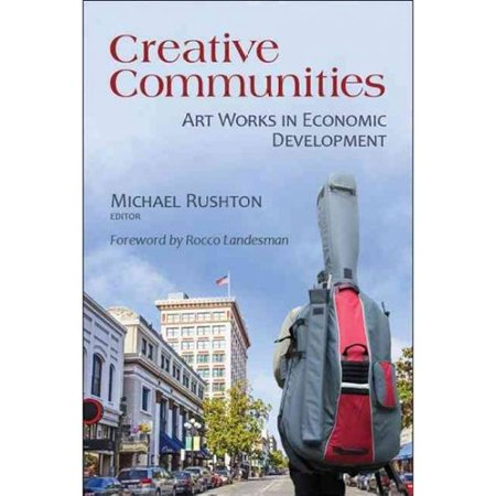 Creative Communities: Art Works in Economic Development by