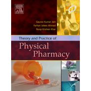 Theory and Practice of Physical Pharmacy - E-Book - eBook