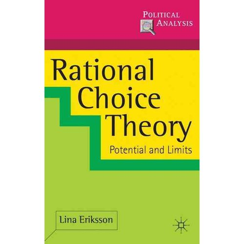 a history of the rational choice theory Why did napoleon lose the battle of waterloo long fascinated by the endless  theories and analyses surrounding this event, philippe mongin.