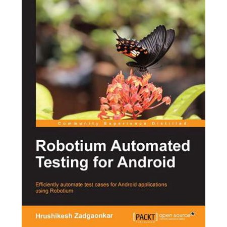 Robotium Automated Testing for Android - eBook (List Of Automation Testing Tools For Web Applications)