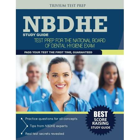 Nbdhe Study Guide : Test Prep for the National Board Dental Hygiene (Case Studies In Dental Hygiene 3rd Edition)
