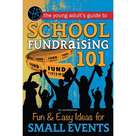 School Fundraising 101 Fun & Easy Ideas for Small Events - eBook - Halloween Event Ideas For High School