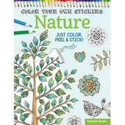 Color Your Own Stickers: Color Your Own Stickers Nature: Just Color, Peel & Stick (Paperback)