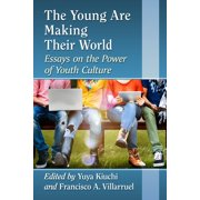 The Young Are Making Their World - eBook