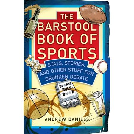 The Barstool Book of Sports : Stats, Stories, and Other Stuff for Drunken Debate - Barstool Sports Halloween Party