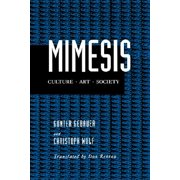 Mimesis : Culture—Art—Society
