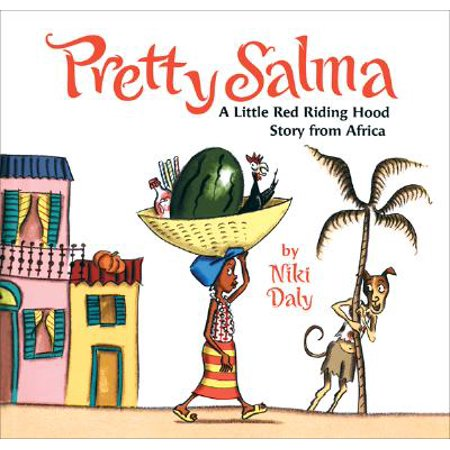 Pretty Salma: A Little Red Riding Hood Story from