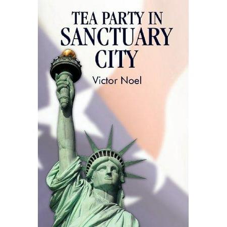 Tea Party In Sanctuary City