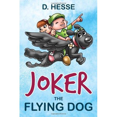 Joker the Flying Dog - Joker Dog