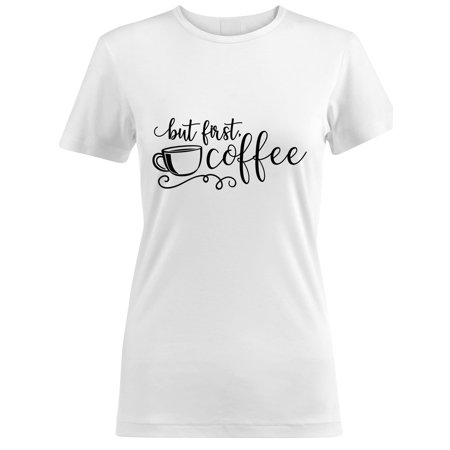 Vinyl Boutique Shop But First Coffee Women T Shirts