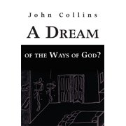 A Dream of the Ways of God? - eBook