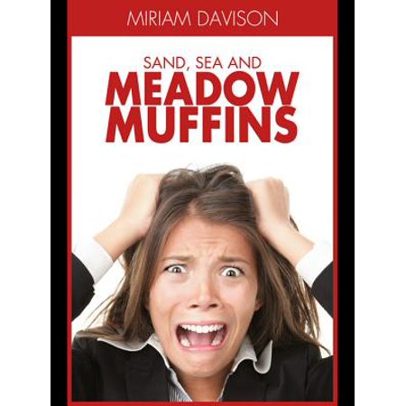 Sand, Sea and Meadow Muffins - eBook (Lady In The Meadow By Kinuko Y Craft)